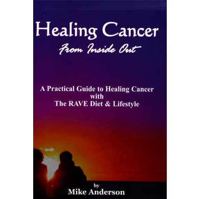 Healing Cancer from the Inside Out By Anderson