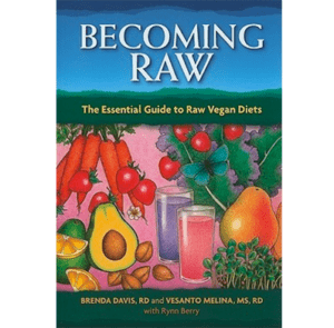 Becoming Raw By Brenda Davis and Vesanto Melina